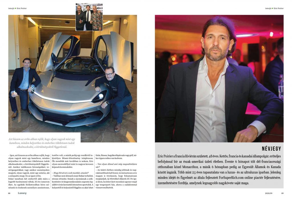 Eric Poirier Owner & Founder of ForSuperRich.com .First Interview September 2020 for the N1 Luxury magazine in Hungary Luxury-Magazin.hu