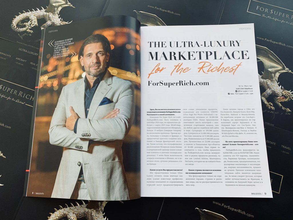 Eric Poirier Owner & Founder ForSuperRich.com second interview for DOLCEVITA Magazine Russia Spring issue 2021